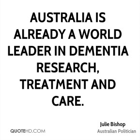 Australia is already a world leader in dementia research, treatment and care.