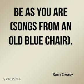 Be As You Are (Songs From an Old Blue Chair).