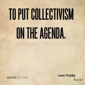 to put collectivism on the agenda.