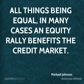 All things being equal, in many cases an equity rally benefits the credit market.