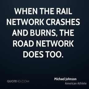 When the rail network crashes and burns, the road network does too.