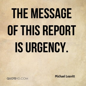 The message of this report is urgency.