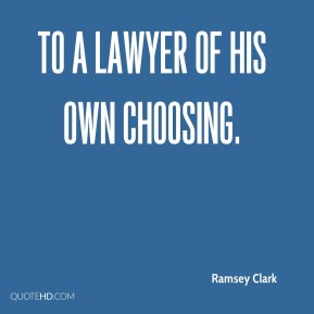 to a lawyer of his own choosing.