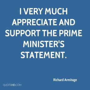 I very much appreciate and support the prime minister's statement.