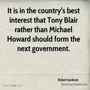 It is in the country's best interest that Tony Blair rather than Michael Howard should form the next government.