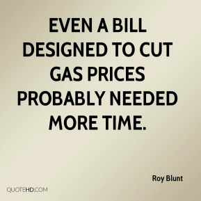 Even a bill designed to cut gas prices probably needed more time.