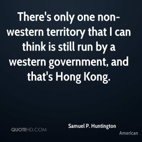 There's only one non-western territory that I can think is still run by a western government, and that's Hong Kong.