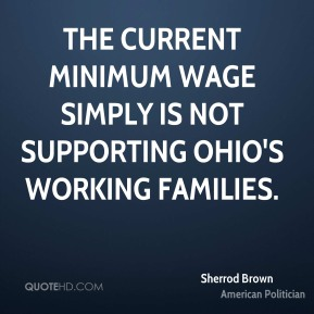 The current minimum wage simply is not supporting Ohio's working families.