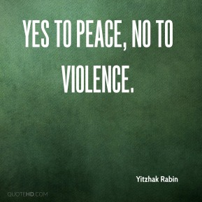 Yes to Peace, No to Violence.