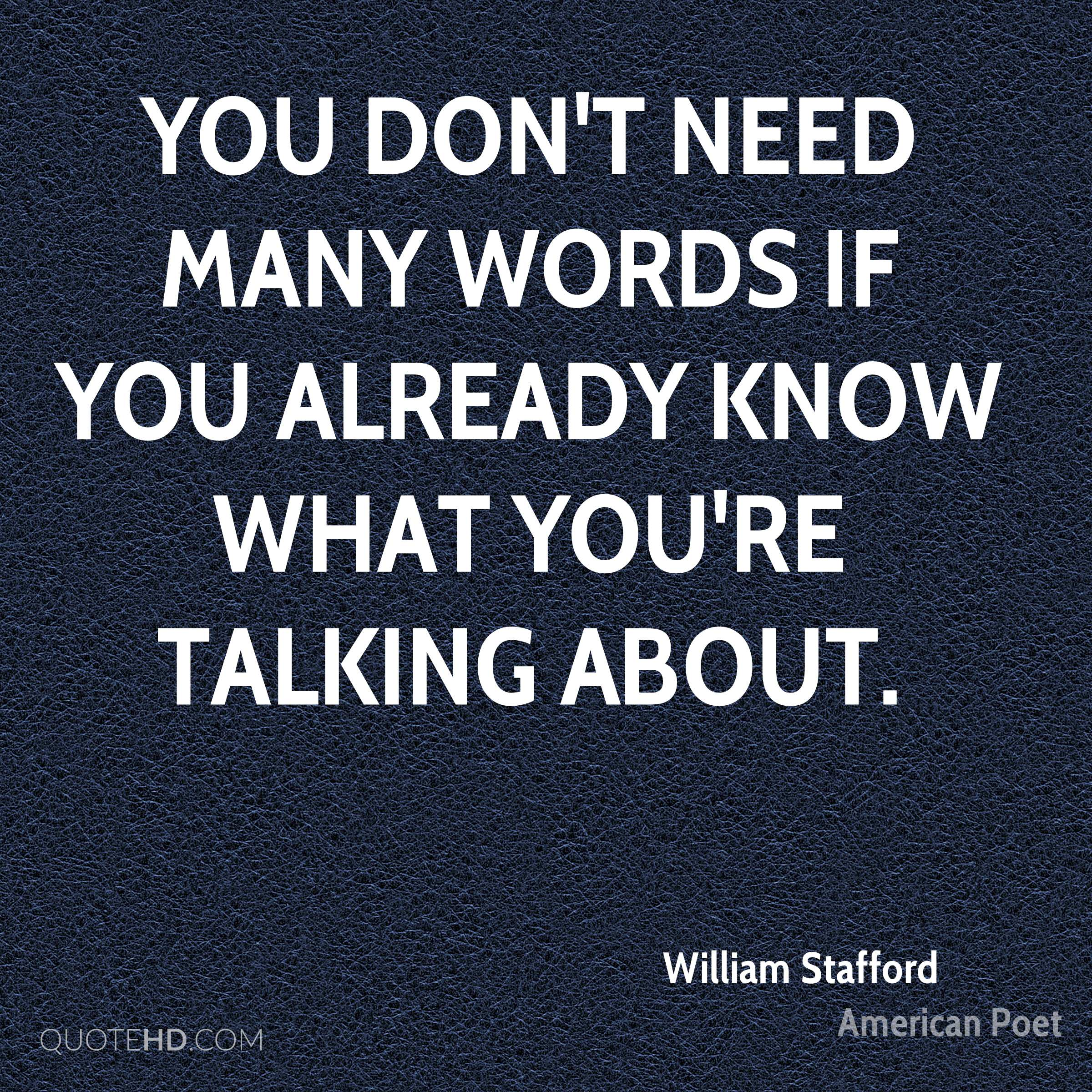 You don't need many words if you already know what you're talking about.