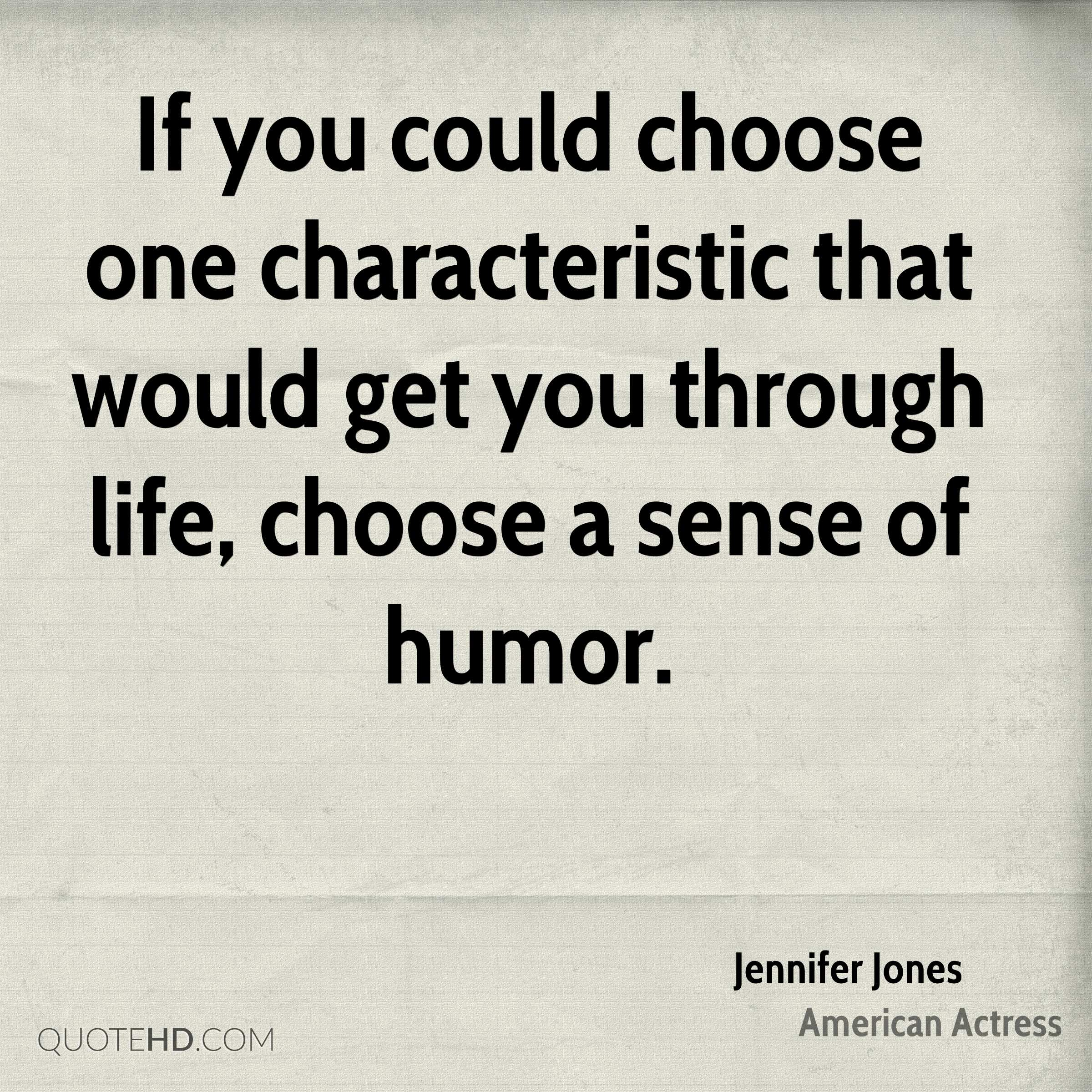 If You Could Choose One Characteristic That Would Get You Through Life,  Choose A Sense