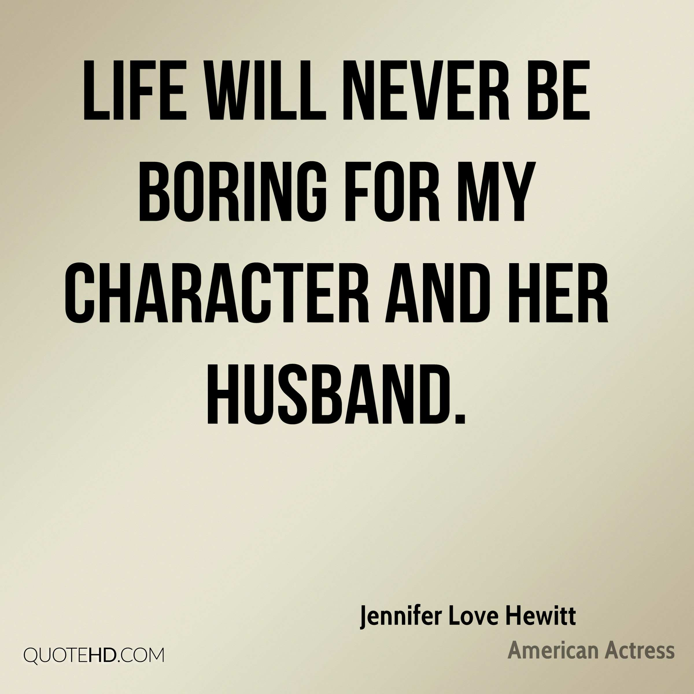 I Love My Husband Quotes Jennifer Love Hewitt Husband Quotes  Quotehd