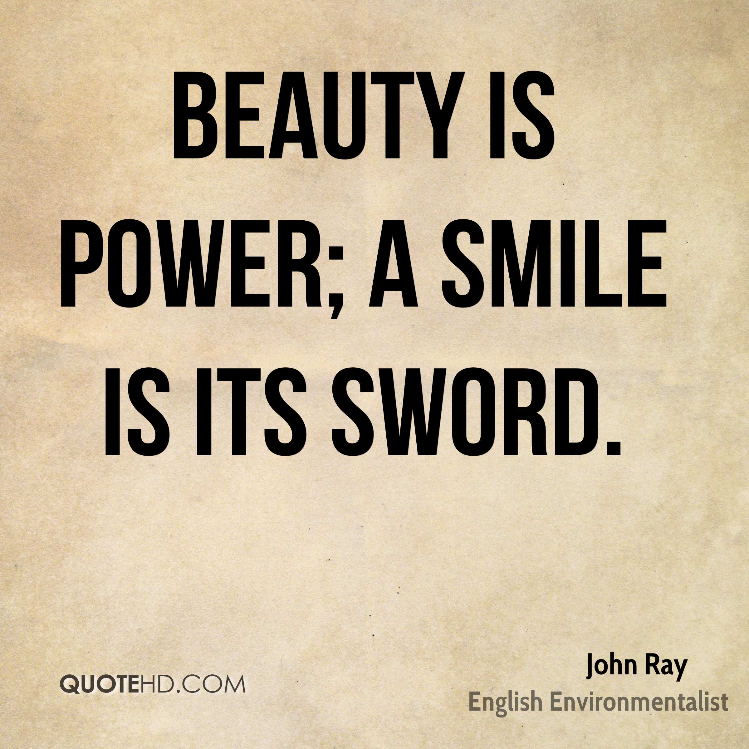 Quotes On Smile John Ray Power Quotes  Quotehd