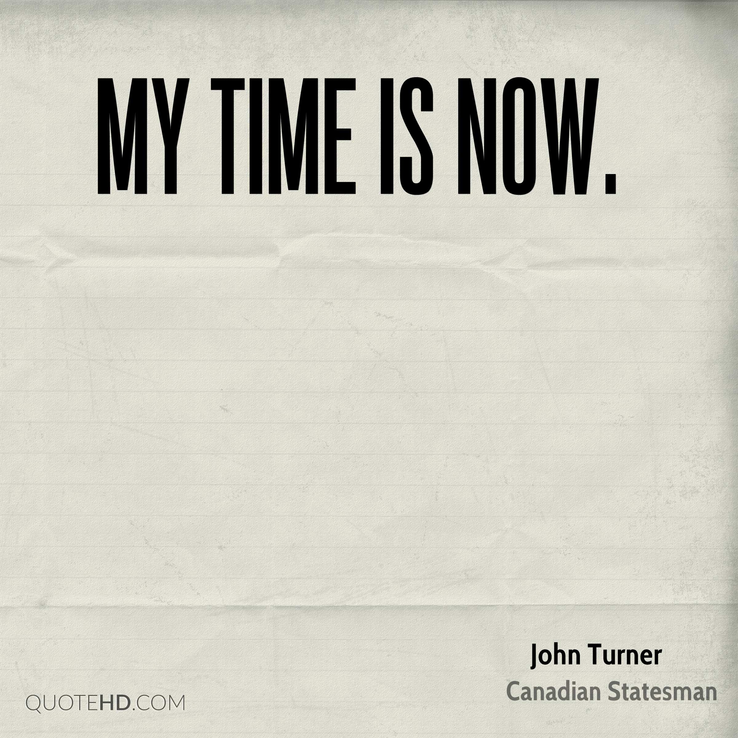 John Turner Time Quotes Quotehd
