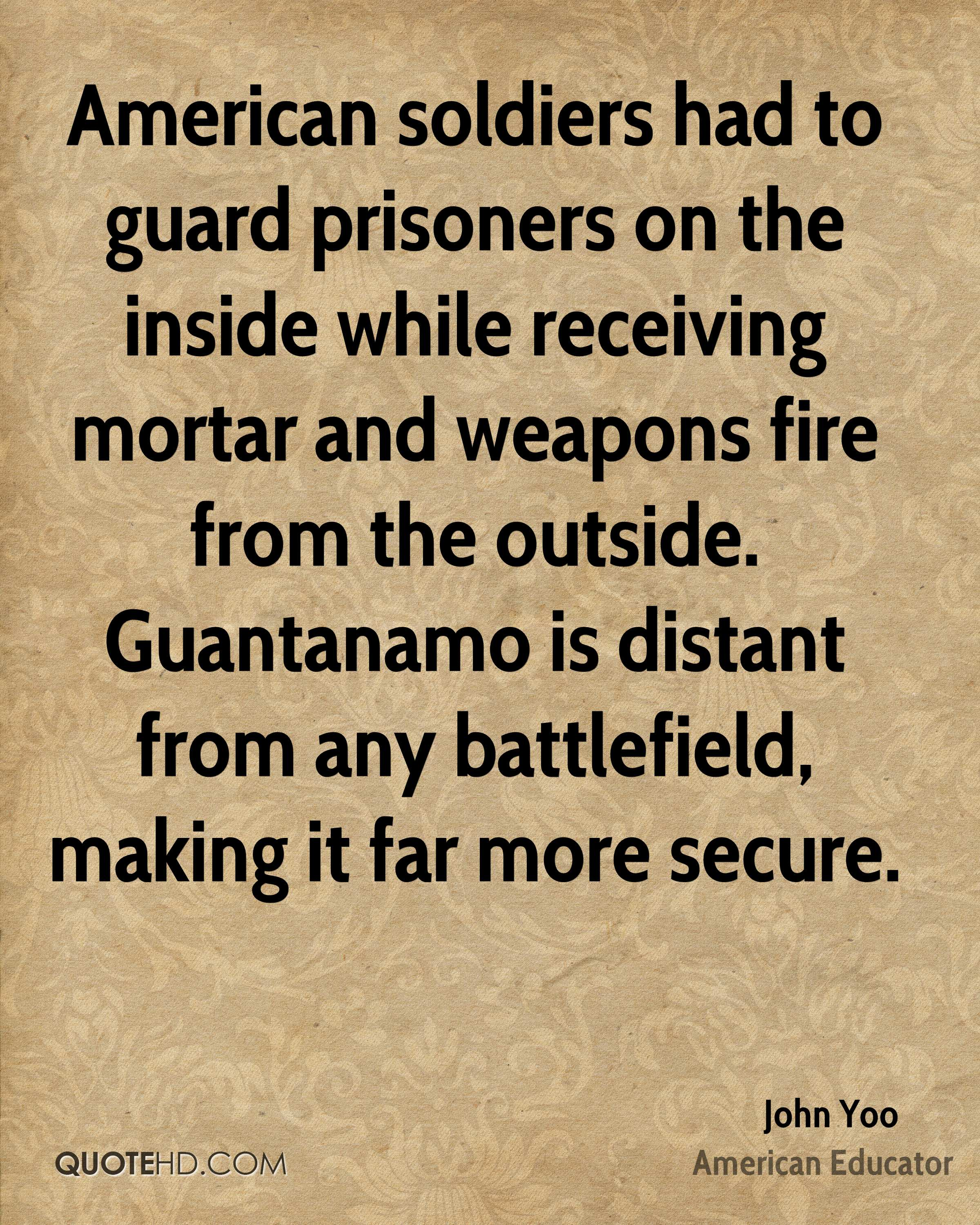 American soldiers had to guard prisoners on the inside while receiving mortar and weapons fire from the outside. Guantanamo is distant from any battlefield, making it far more secure.