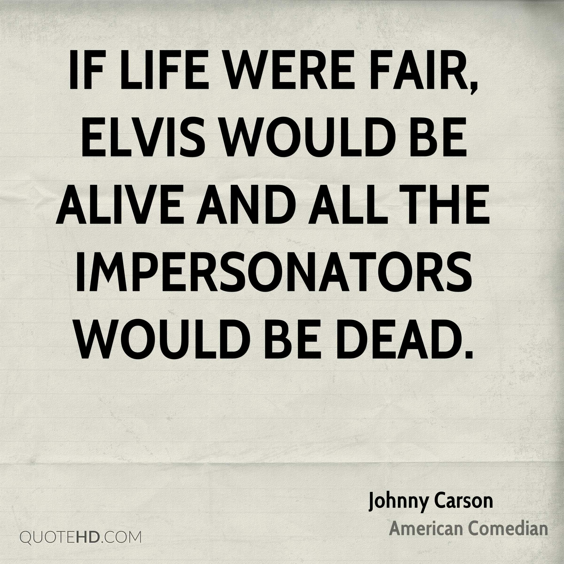 Quote Related To Life Top 64 Most Inspiring Johnny Carson Quotesquotesurf