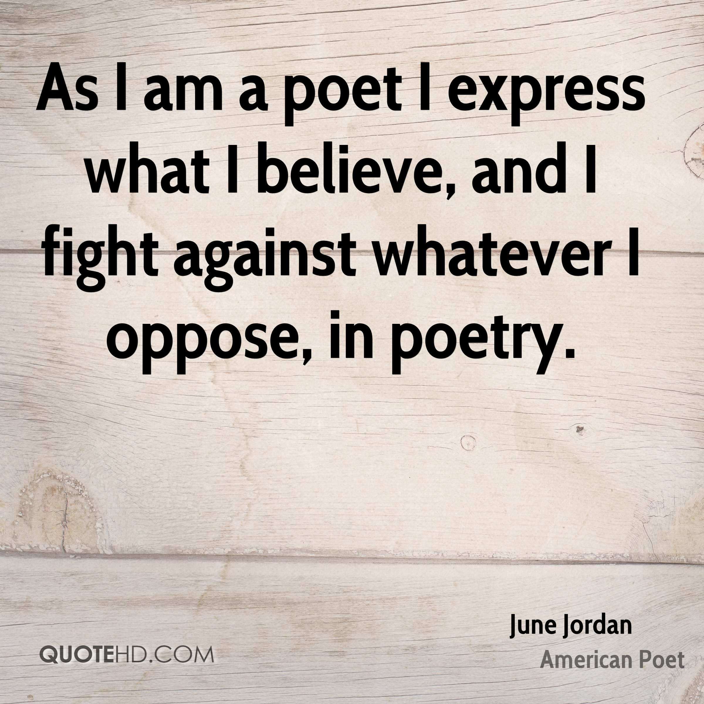 Poet Quotes June Jordan Quotes  Quotehd
