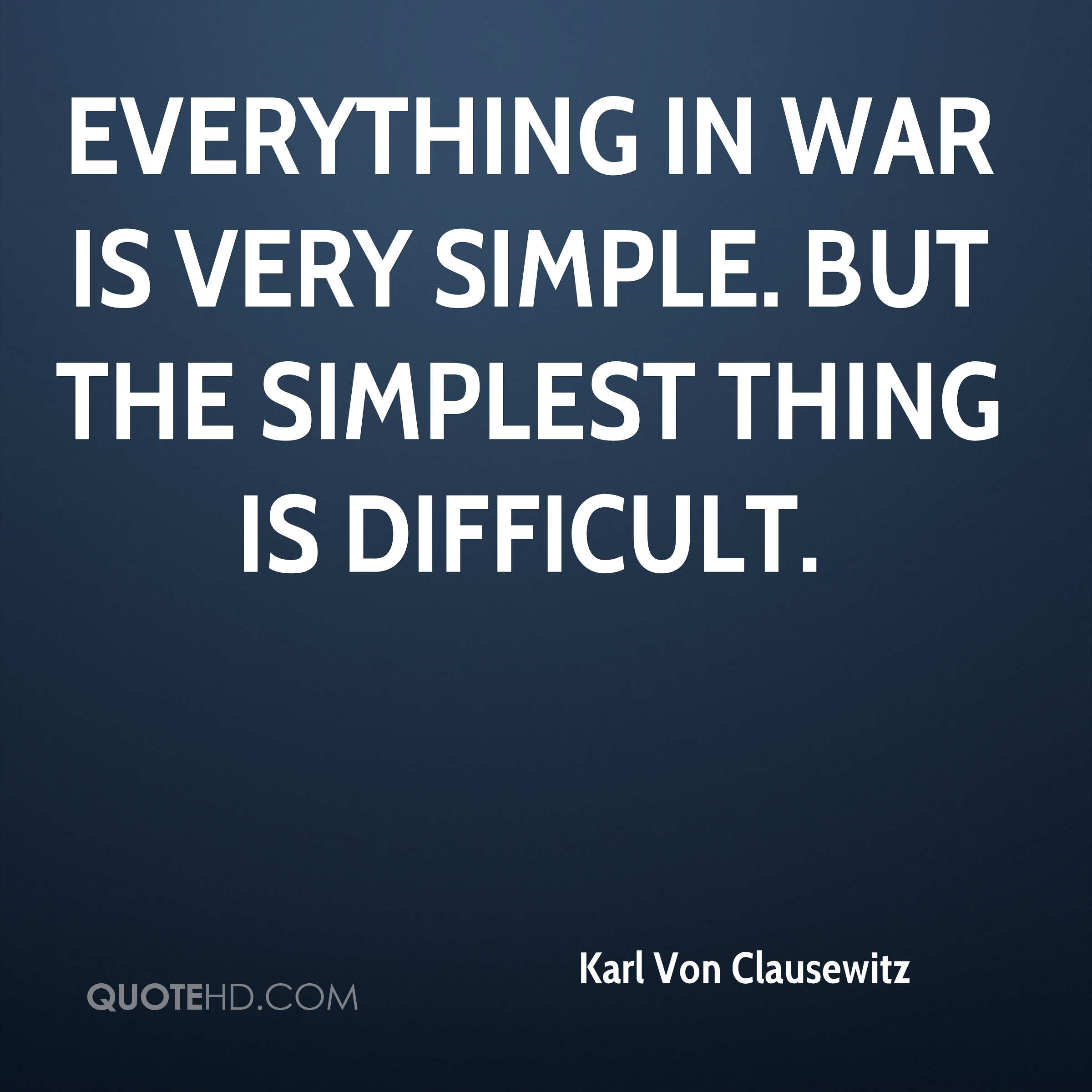 """von clausewitzs influence in the wars On war by carl von clausewitz, ed trans by howard and paret, 1984, p 100–112 for specific examples of these qualities as discussed in contemporary terms see """"erfourth, montgomery, and bazin, aaron."""