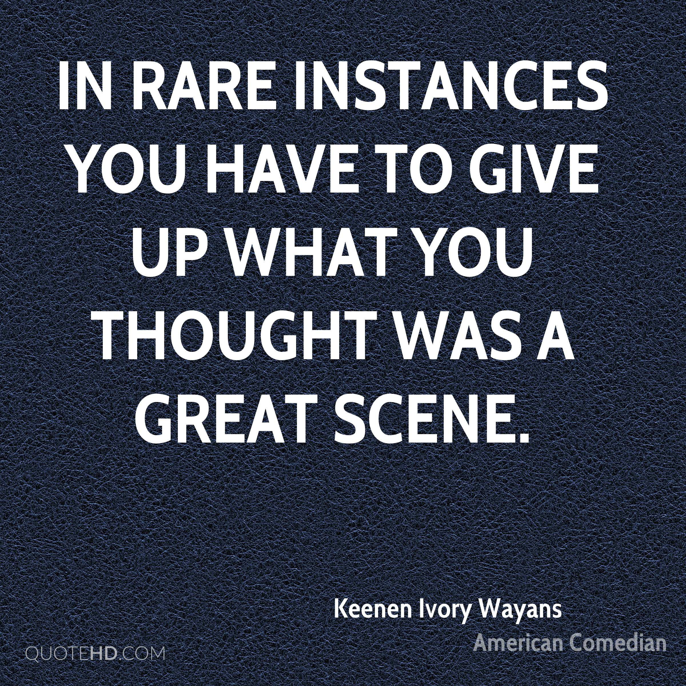 In rare instances you have to give up what you thought was a great scene.