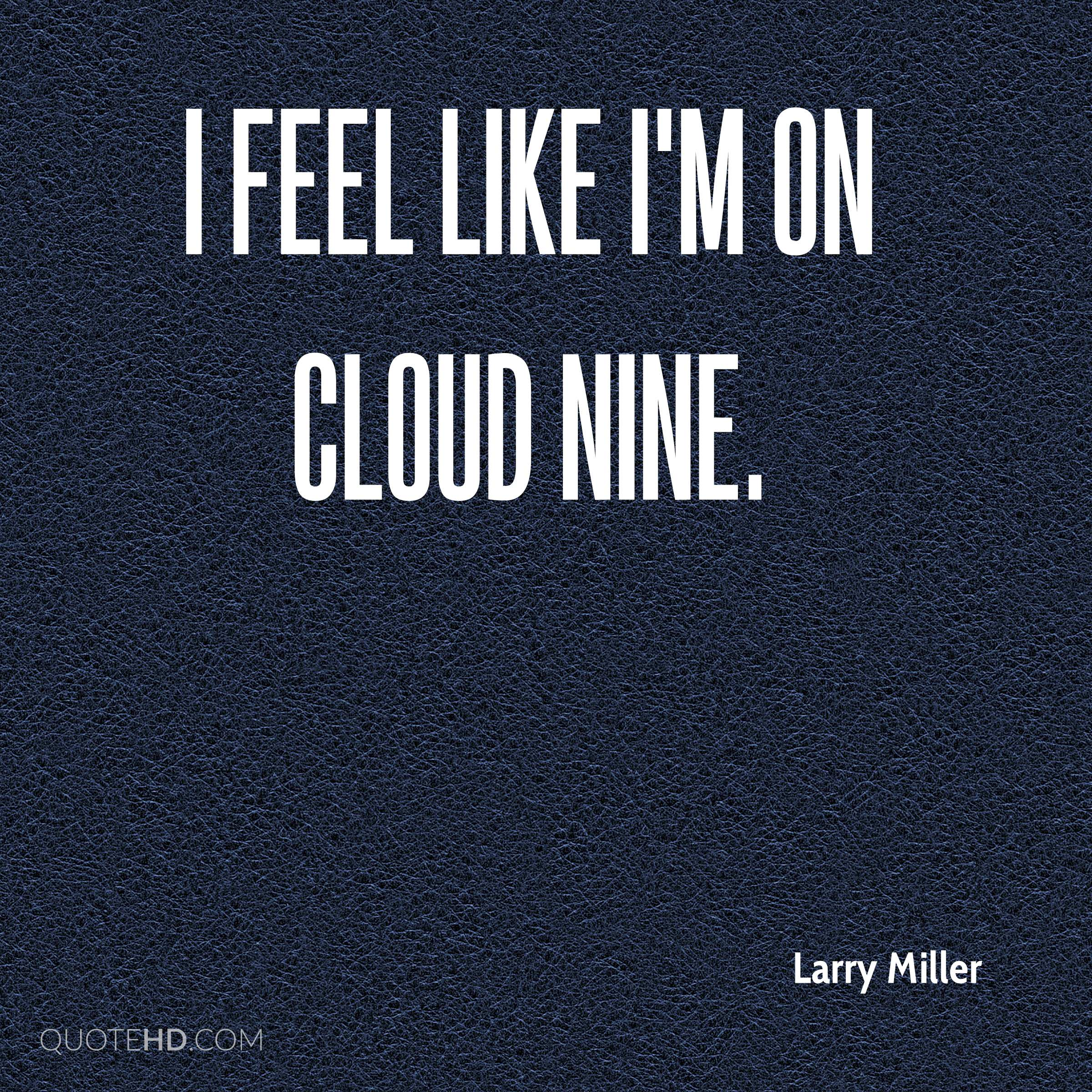 Cloud Quotes Larry Miller Quotes  Quotehd