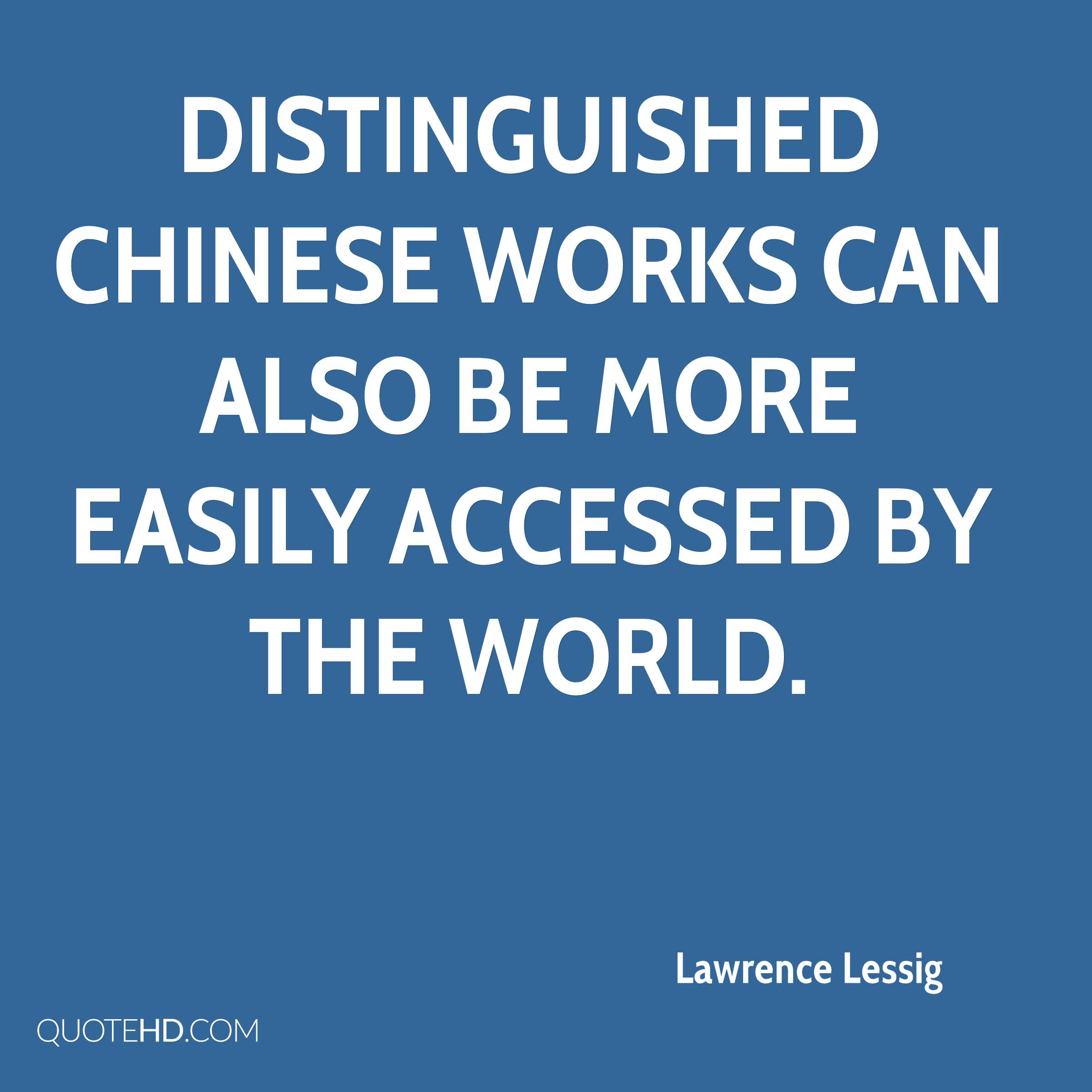 Distinguished Chinese works can also be more easily accessed by the world.