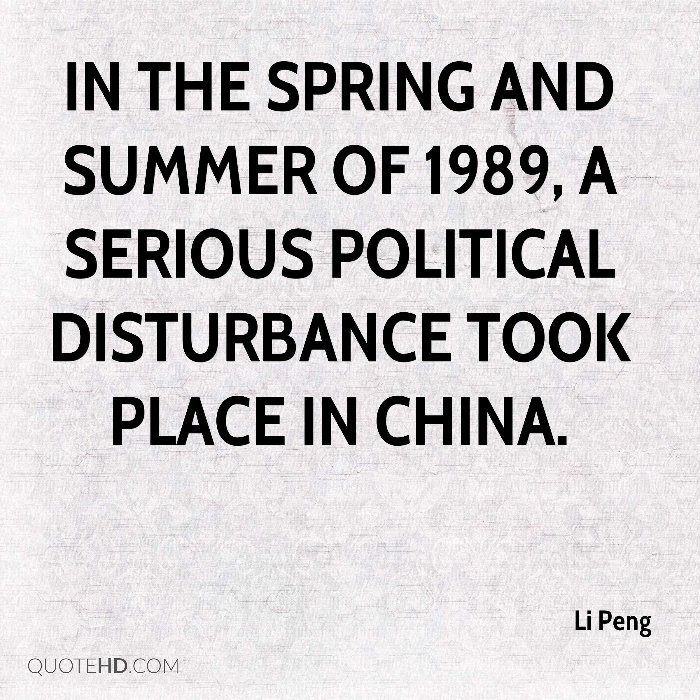 In the spring and summer of 1989, a serious political disturbance took place in China.