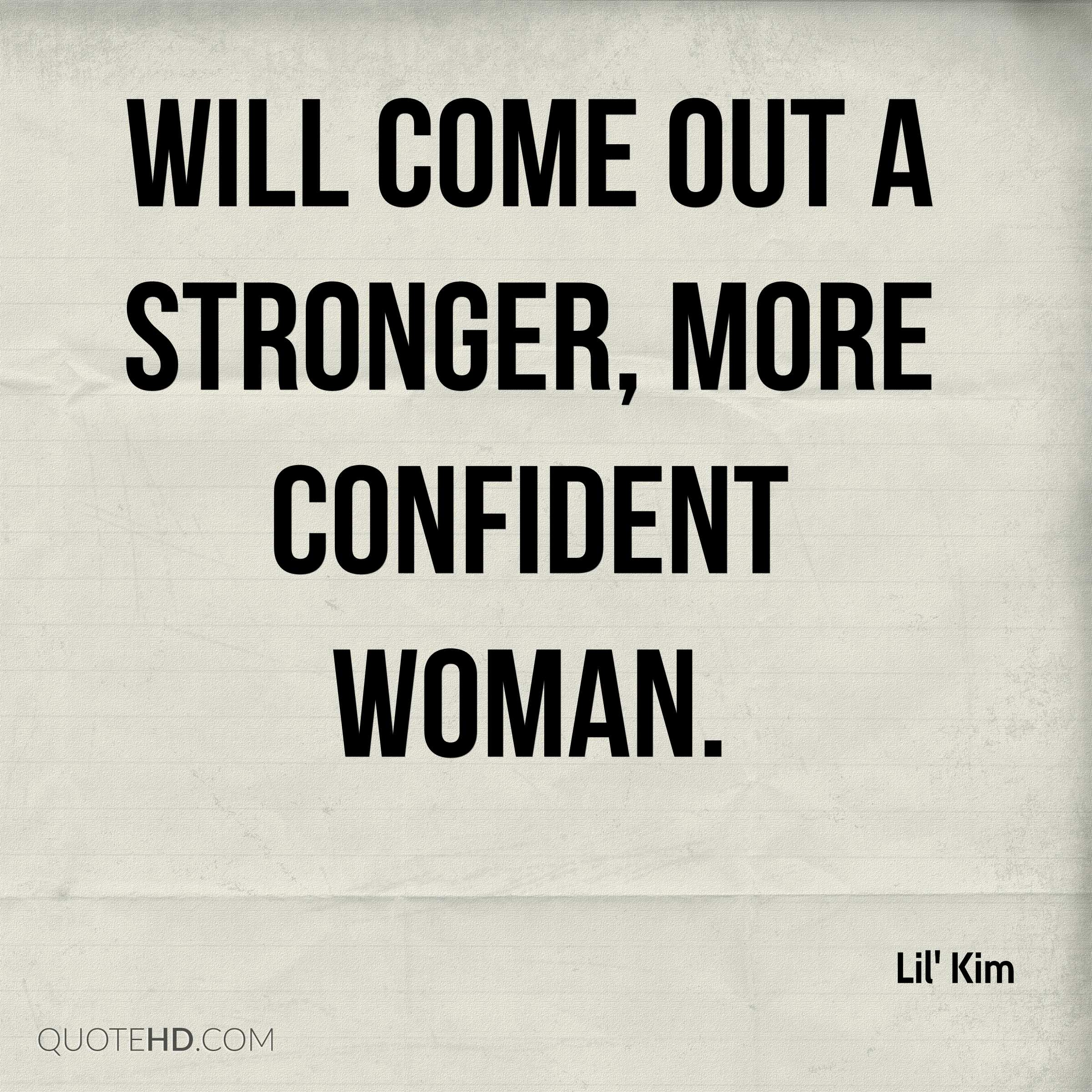 Confident Women Quotes Lil' Kim Quotes  Quotehd