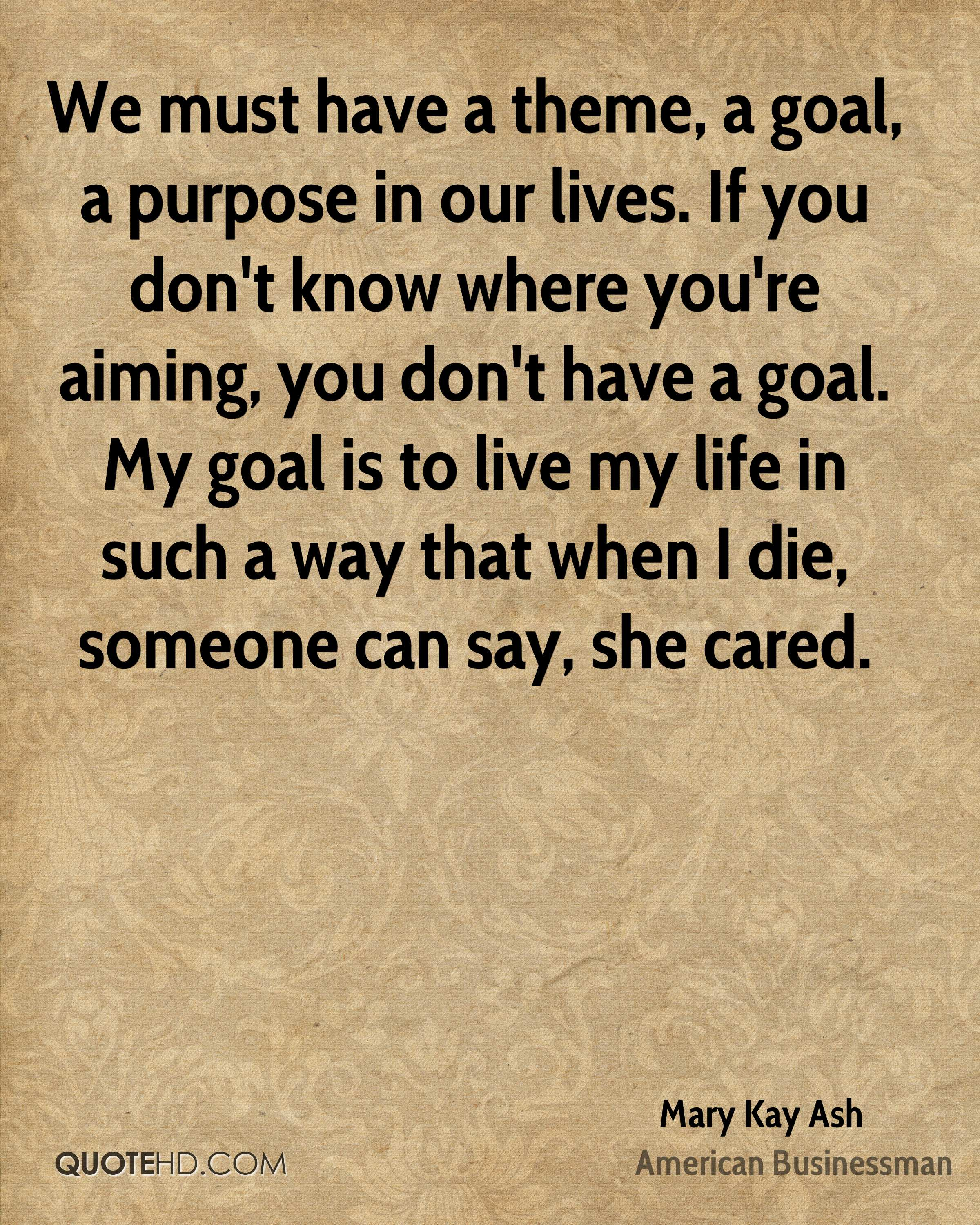 Life Purpose Quotes Mary Kay Ash Life Quotes  Quotehd
