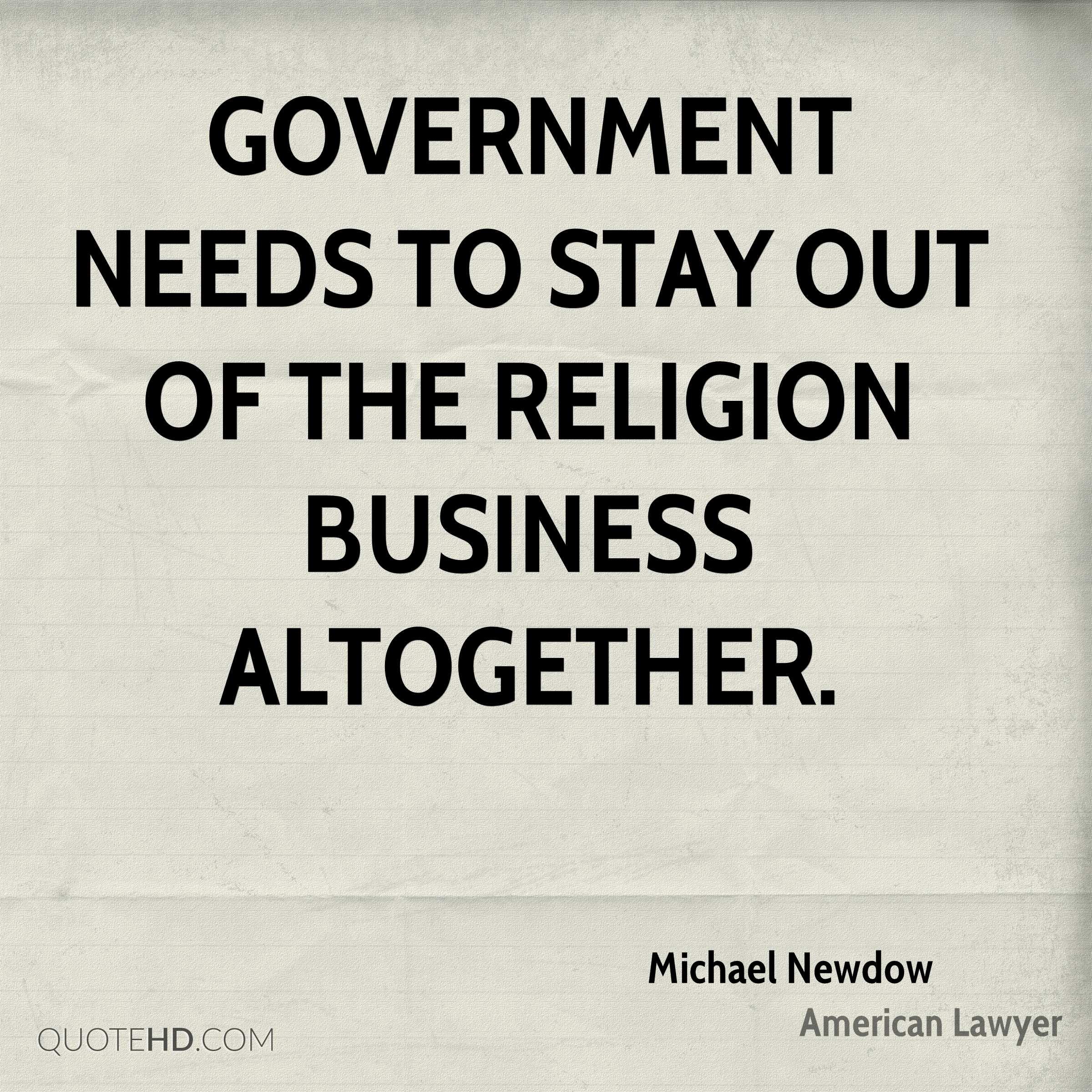 Government needs to stay out of the religion business altogether.