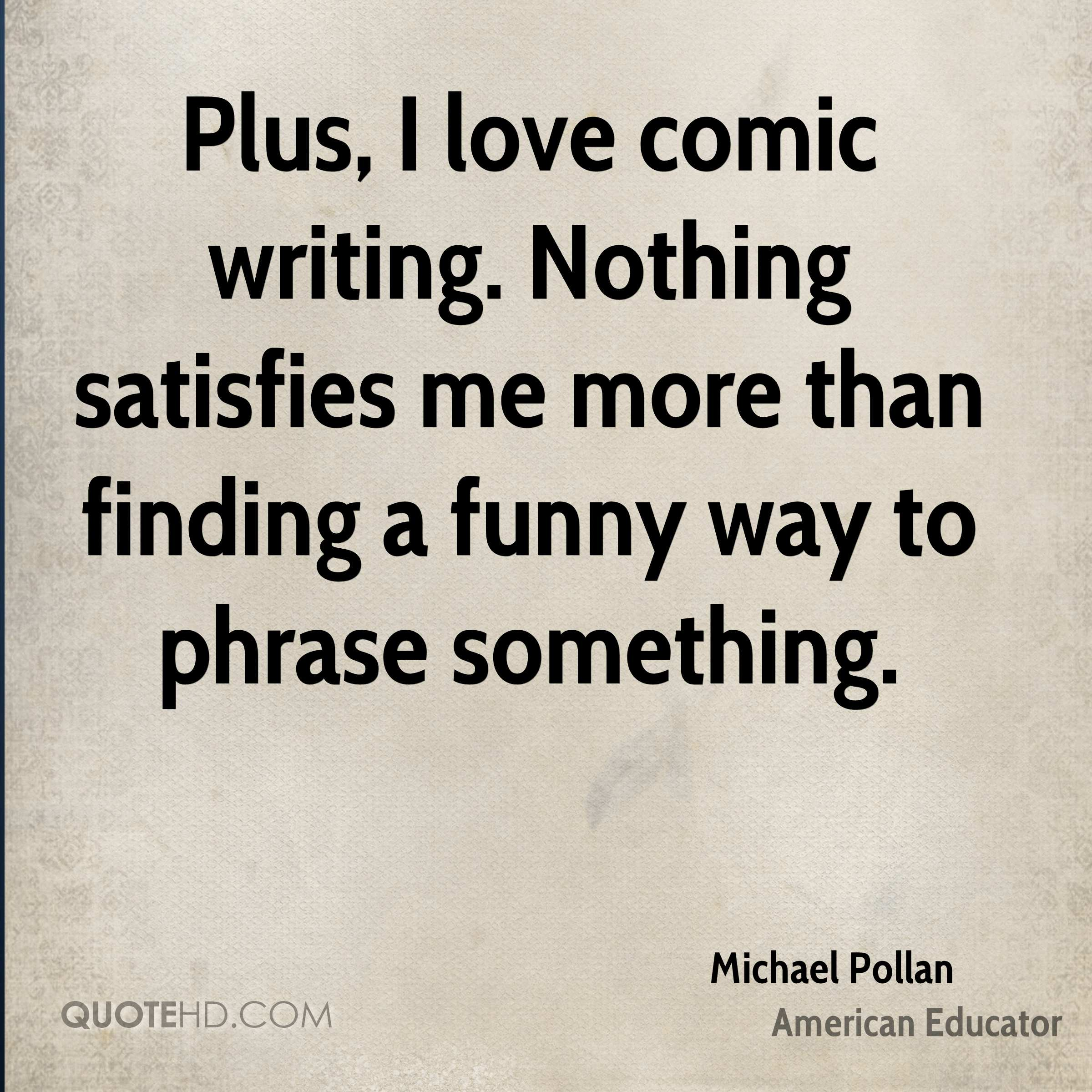 I Love You More Than Funny Quotes Michael Pollan Funny Quotes  Quotehd