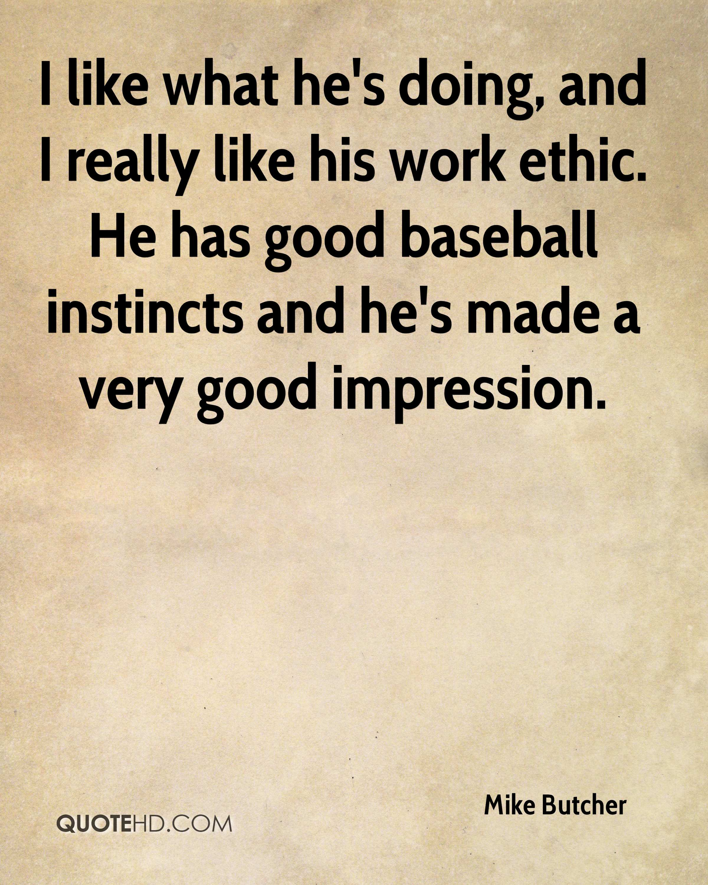 Good Baseball Quotes Mike Butcher Quotes  Quotehd