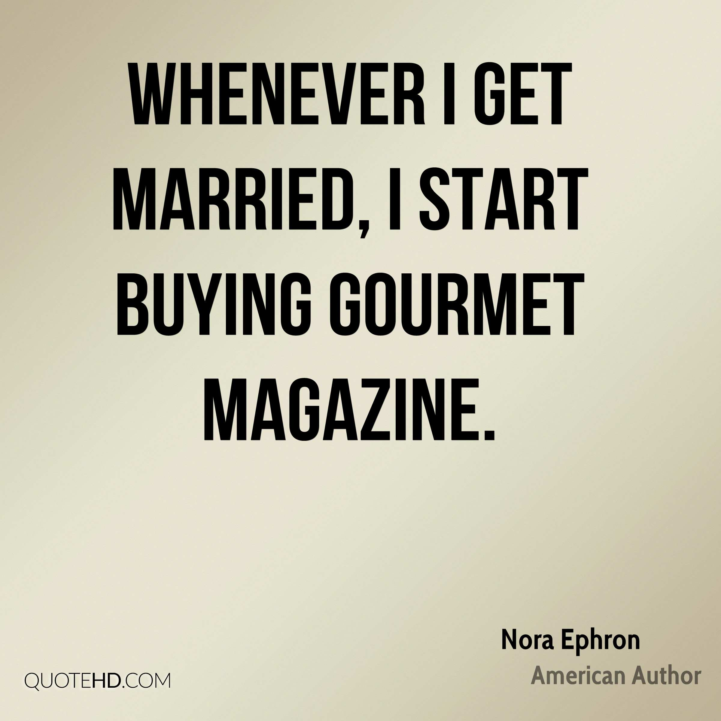 Magazine Quotes Nora Ephron Marriage Quotes  Quotehd