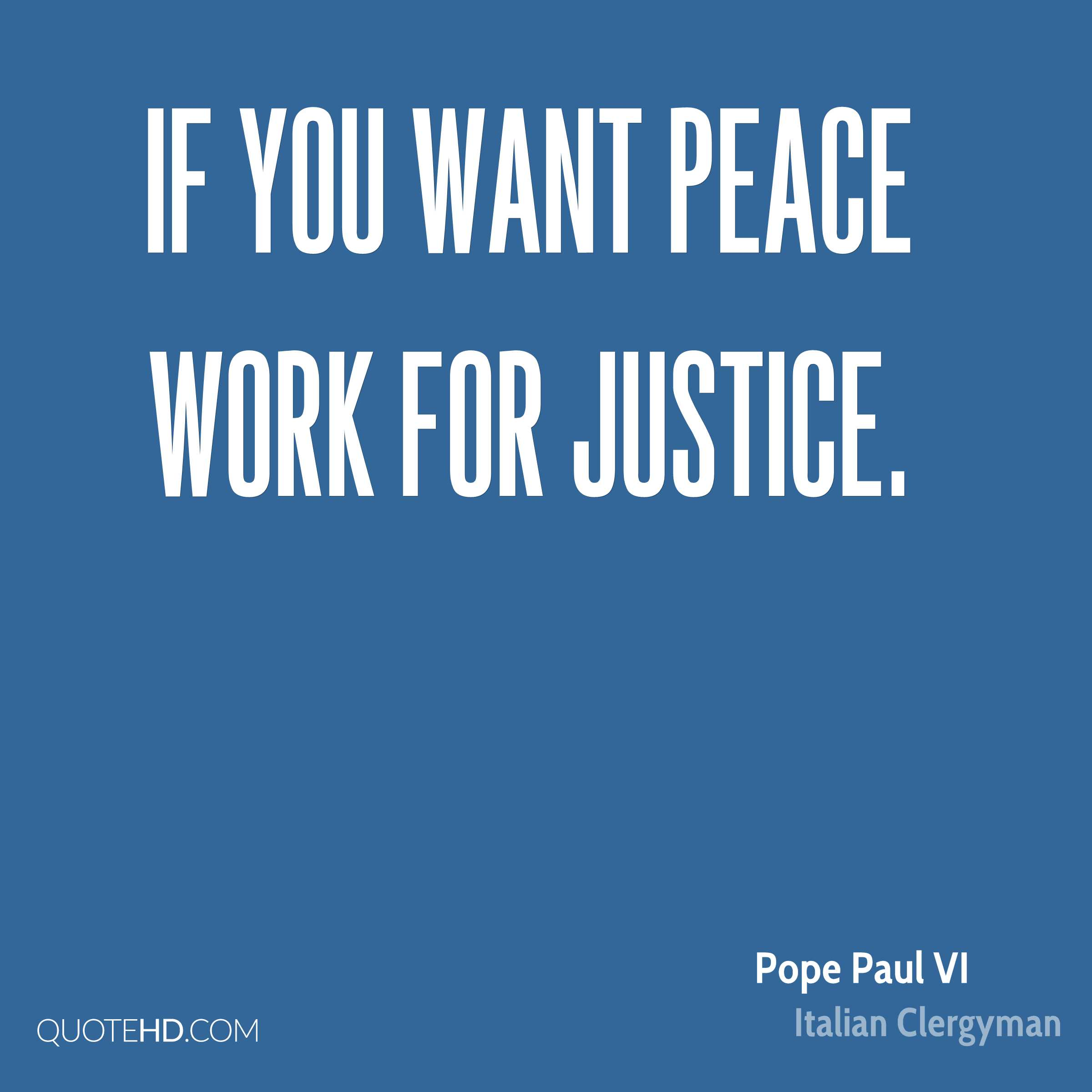 Justice And Peace Quotes: Pope Paul VI Peace Quotes