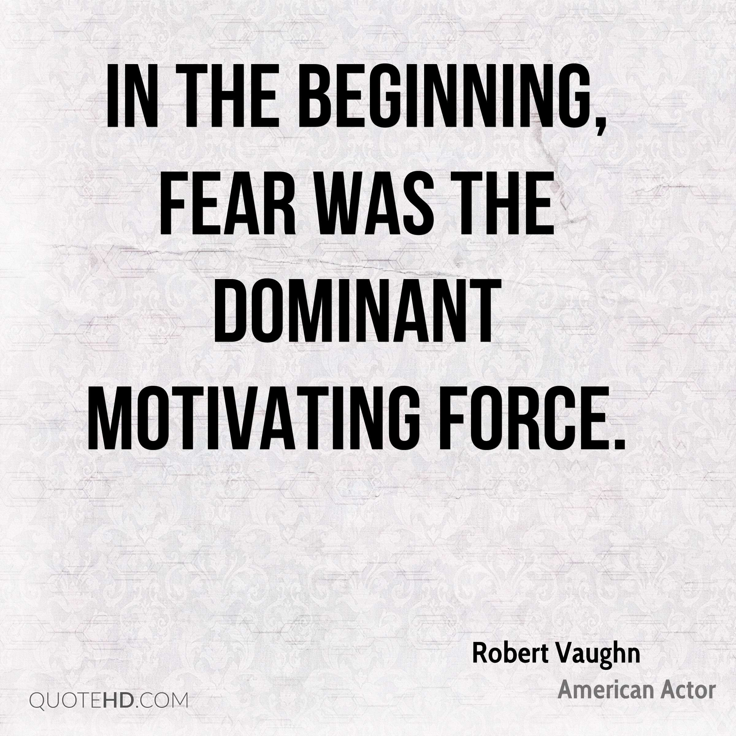 Dominant Quotes Robert Vaughn Quotes  Quotehd