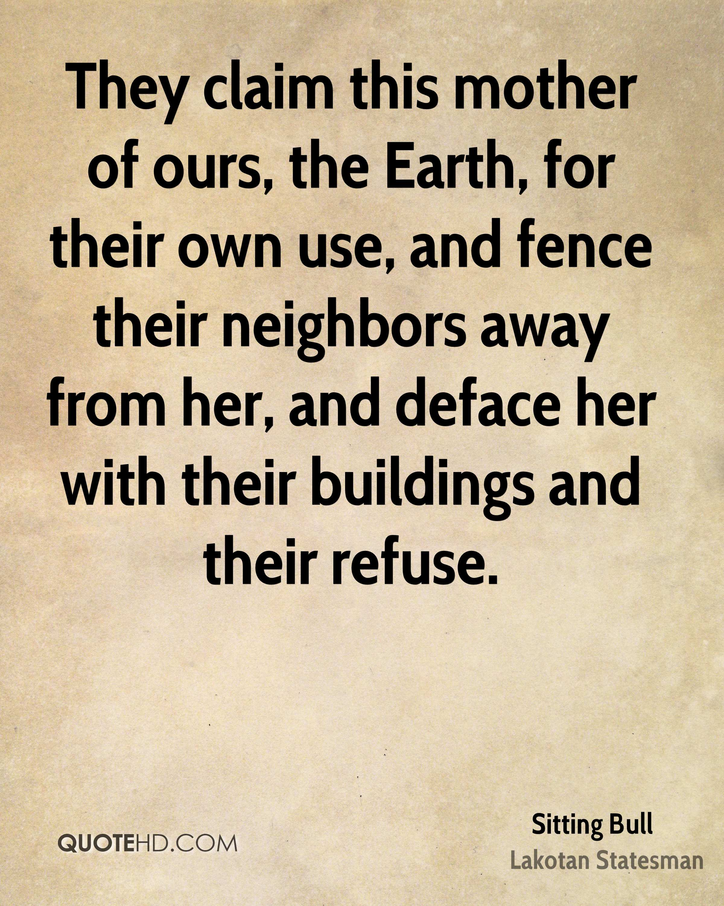 Fence Quotes Sitting Bull Environmental Quotes  Quotehd