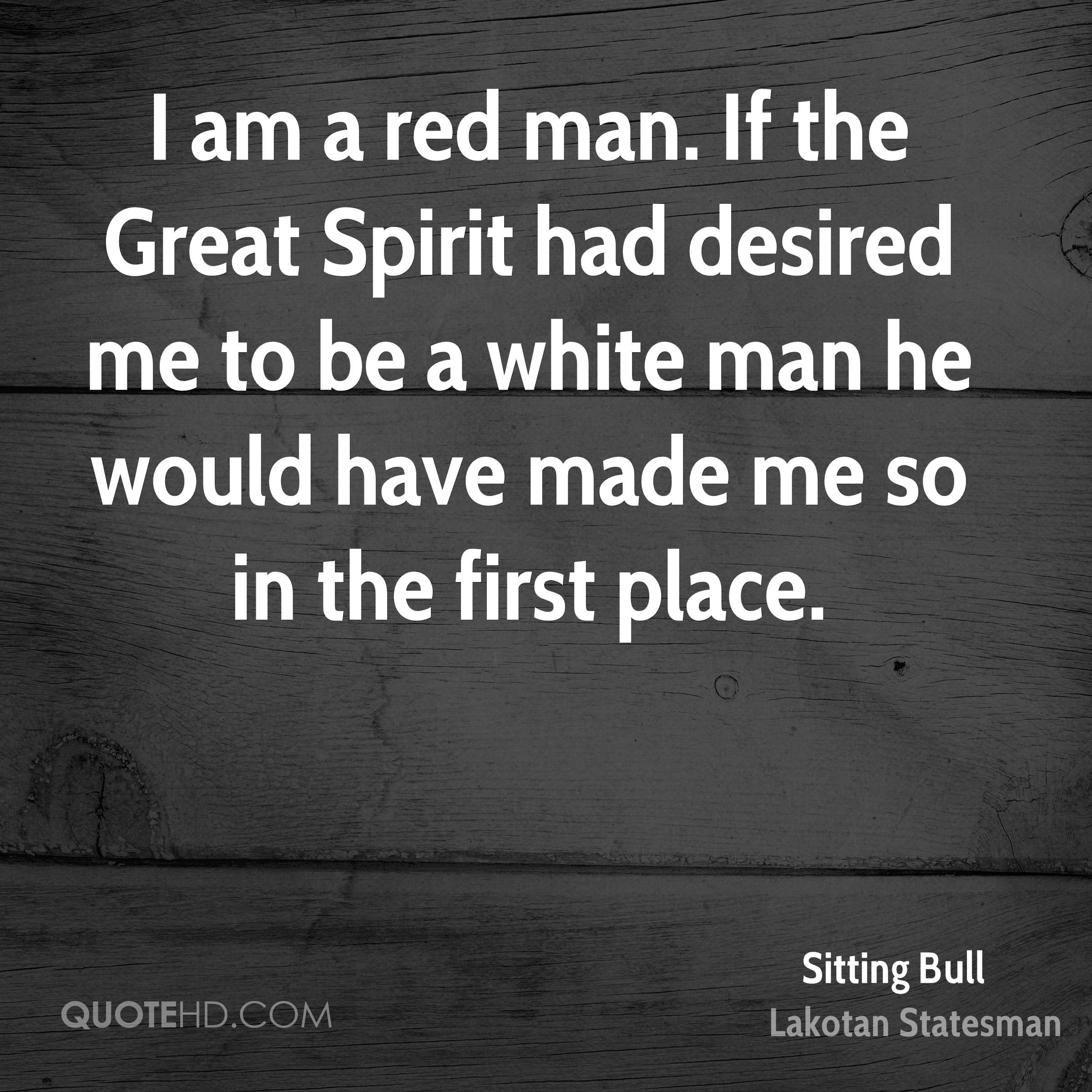Great Spiritual Quotes About Life Sitting Bull Quotes  Quotehd