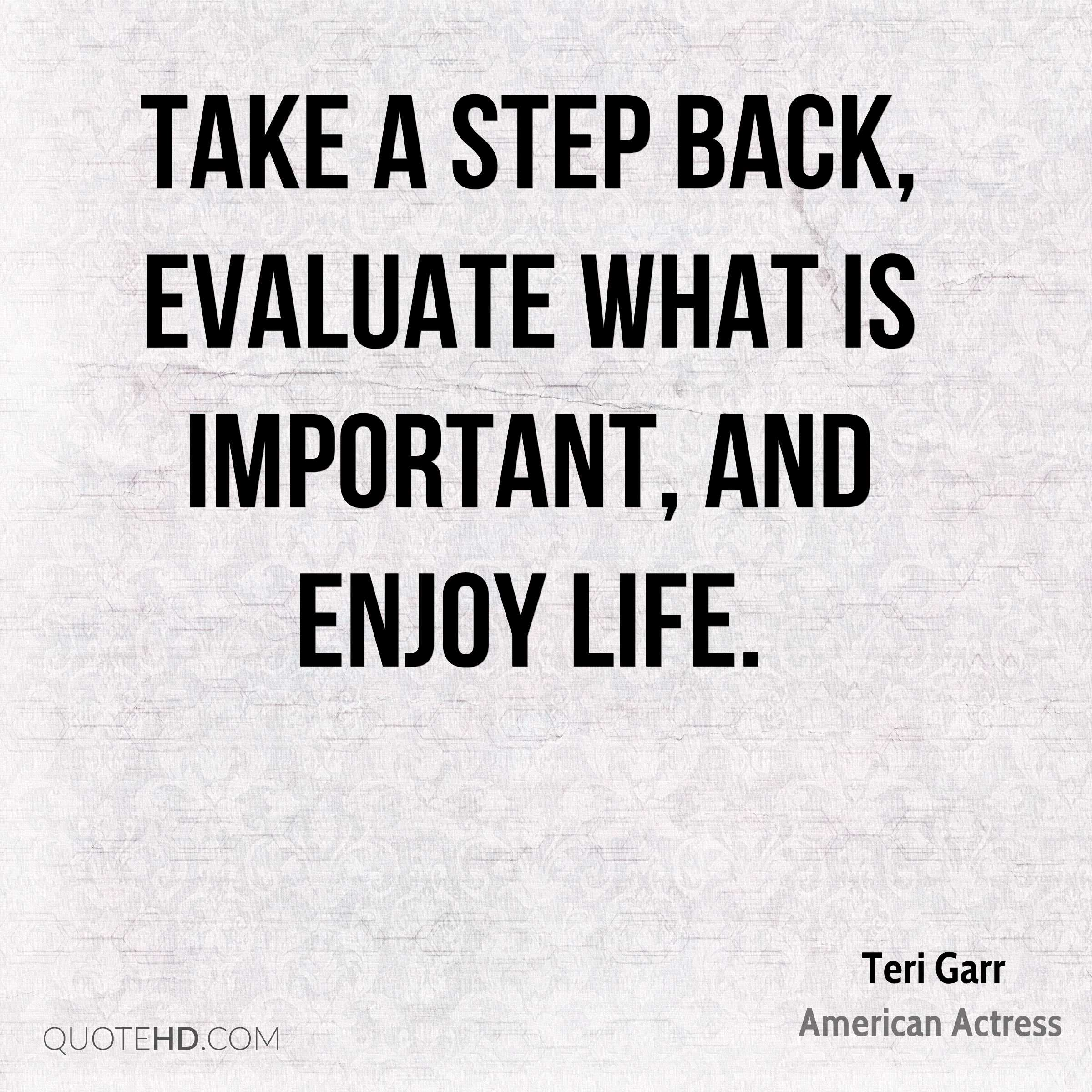 Quotes About Whats Important In Life Gorgeous Teri Garr Quotes  Quotehd