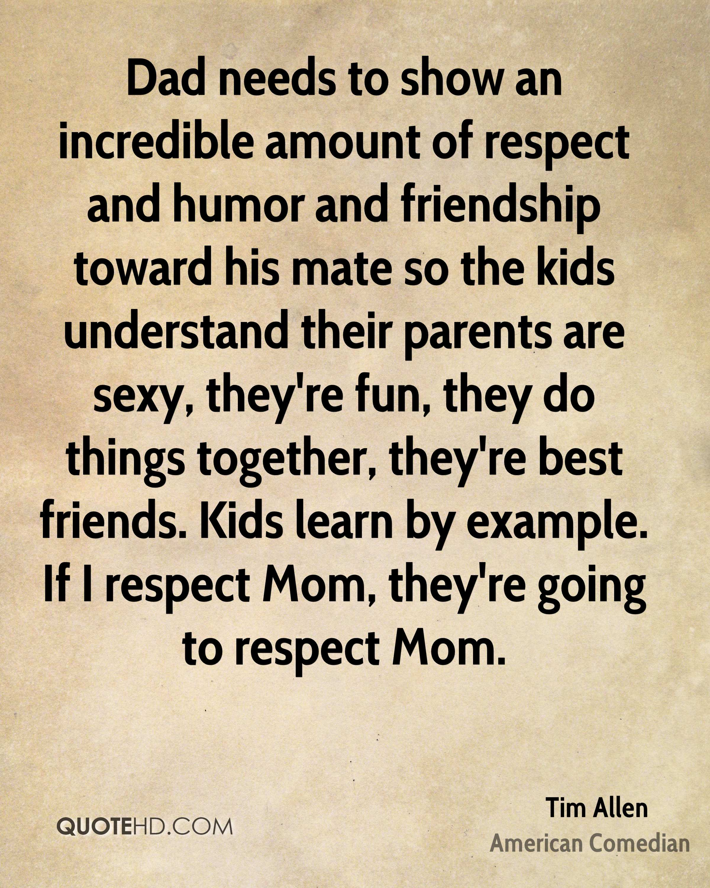 Incredible Quotes Tim Allen Mom Quotes  Quotehd