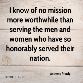 I know of no mission more worthwhile than serving the men and women who have so honorably served their nation.