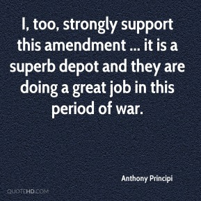I, too, strongly support this amendment ... it is a superb depot and they are doing a great job in this period of war.
