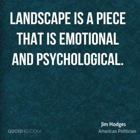 Landscape is a piece that is emotional and psychological.