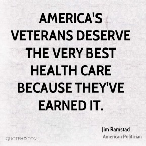 America's veterans deserve the very best health care because they've earned it.