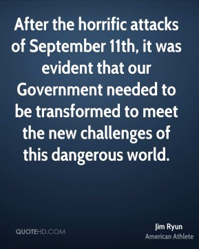 After the horrific attacks of September 11th, it was evident that our Government needed to be transformed to meet the new challenges of this dangerous world.