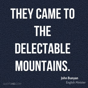 They came to the Delectable Mountains.