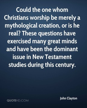 Could the one whom Christians worship be merely a mythological creation, or is he real? These questions have exercised many great minds and have been the dominant issue in New Testament studies during this century.