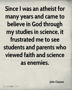 Since I was an atheist for many years and came to believe in God through my studies in science, it frustrated me to see students and parents who viewed faith and science as enemies.