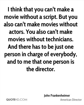 John Frankenheimer Movies Quotes | QuoteHD