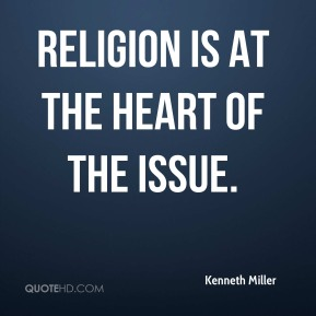 Religion is at the heart of the issue.