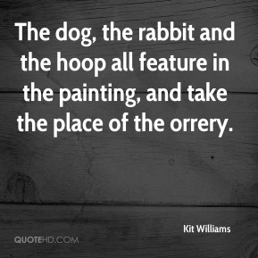 Kit Williams - The dog, the rabbit and the hoop all feature in the painting, and take the place of the orrery.