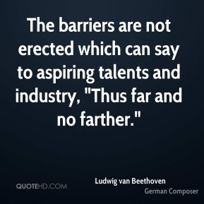 """The barriers are not erected which can say to aspiring talents and industry, """"Thus far and no farther."""""""
